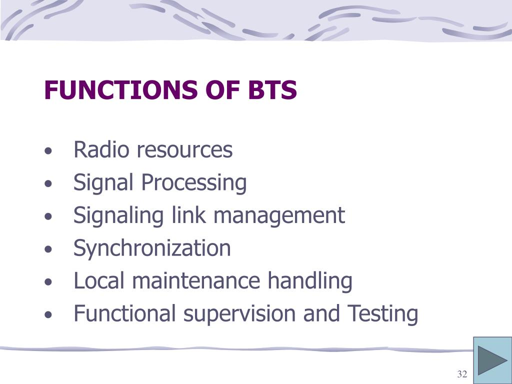 FUNCTIONS OF BTS
