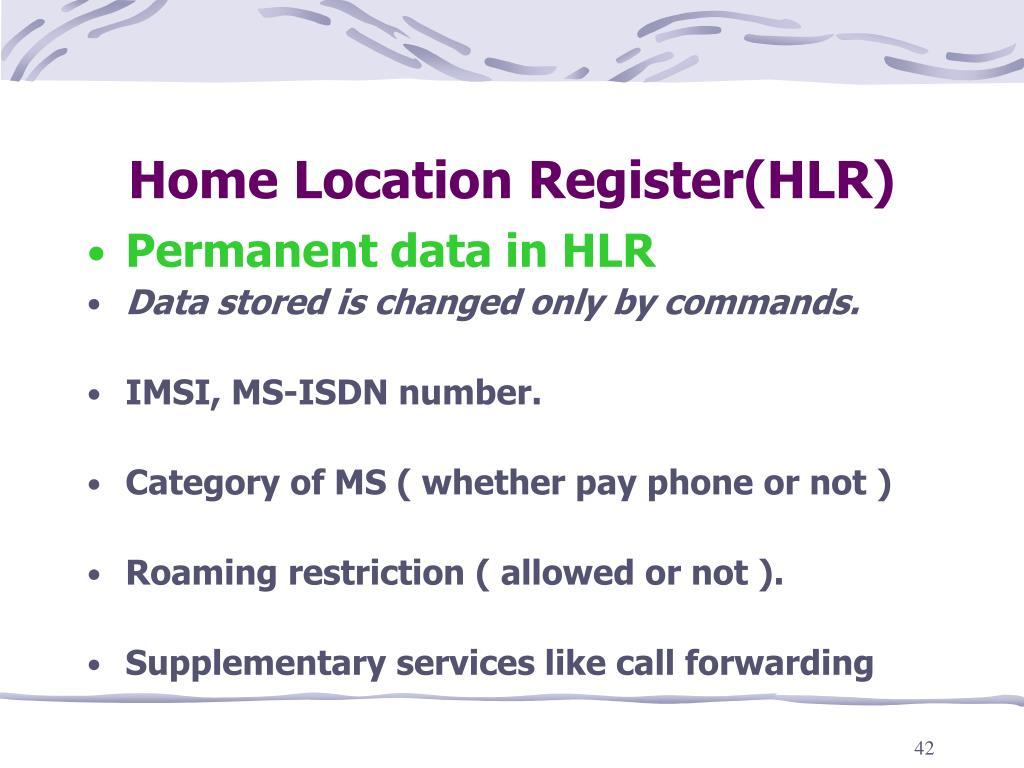 Home Location Register(HLR)