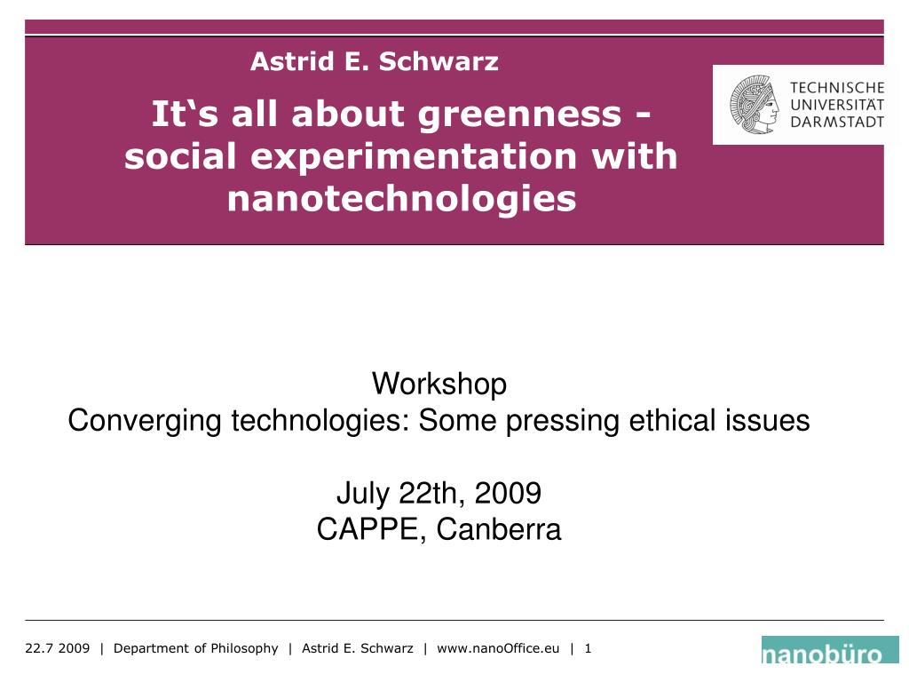 it s all about greenness social experimentation with nanotechnologies l.