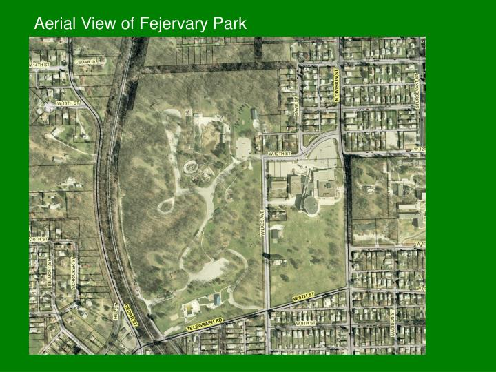 Aerial view of fejervary park