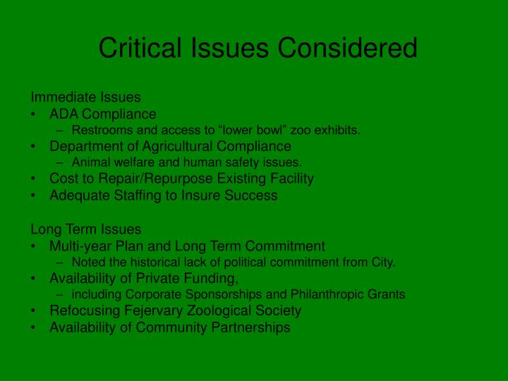 Critical Issues Considered