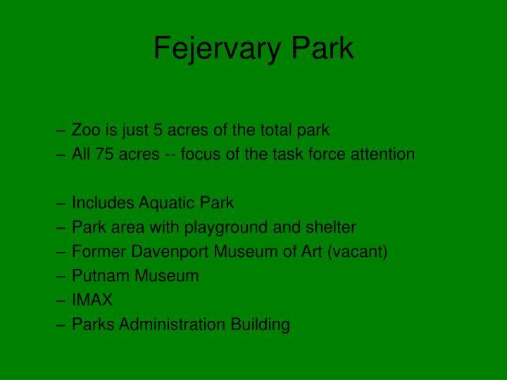 Fejervary Park
