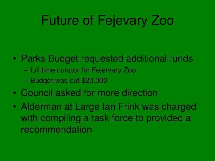 future of fejevary zoo n.