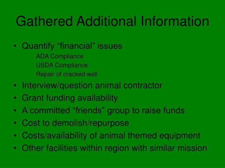 Gathered Additional Information