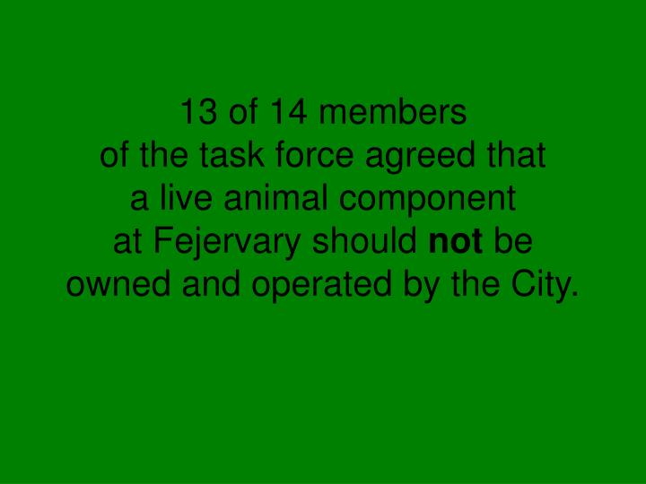 13 of 14 members