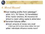 4 moral hazard
