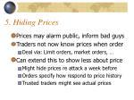 5 hiding prices