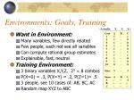 environments goals training