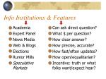info institutions features