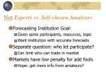 not experts vs self chosen amateurs