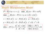 simple manipulation model