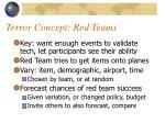 terror concept red teams