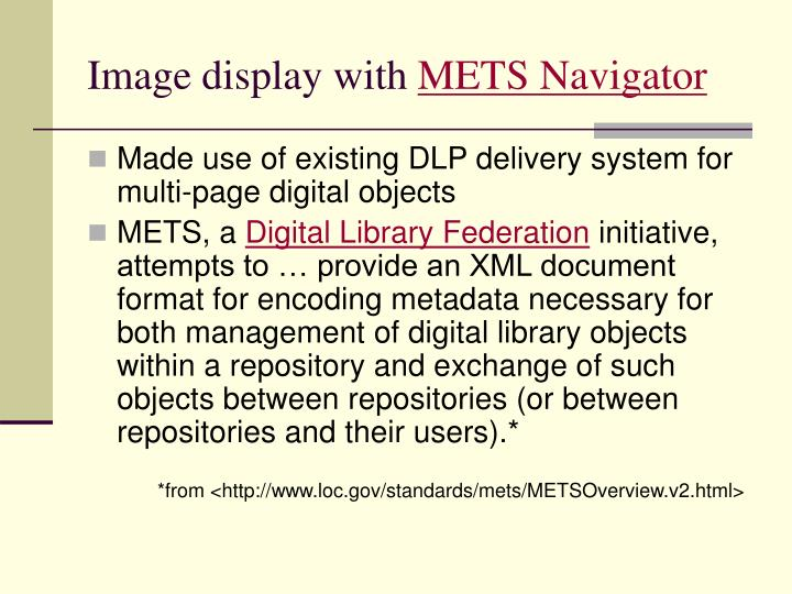 Image display with mets navigator