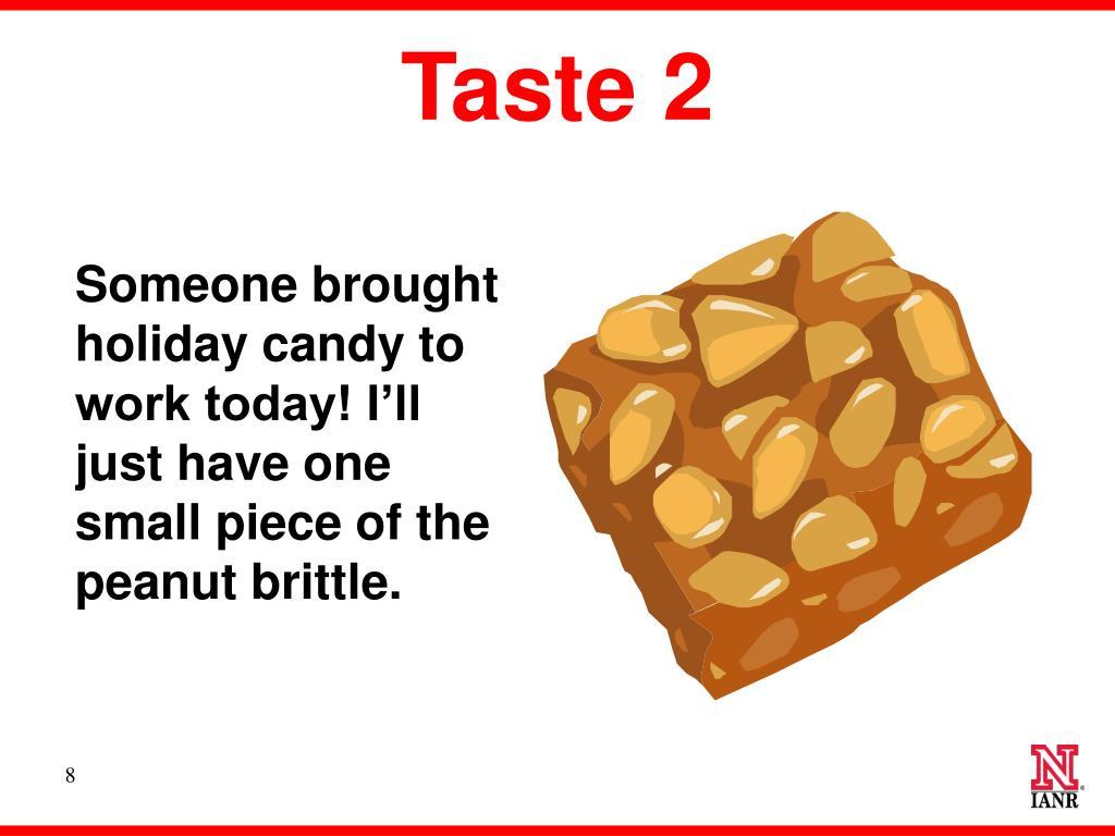 Taste 2
