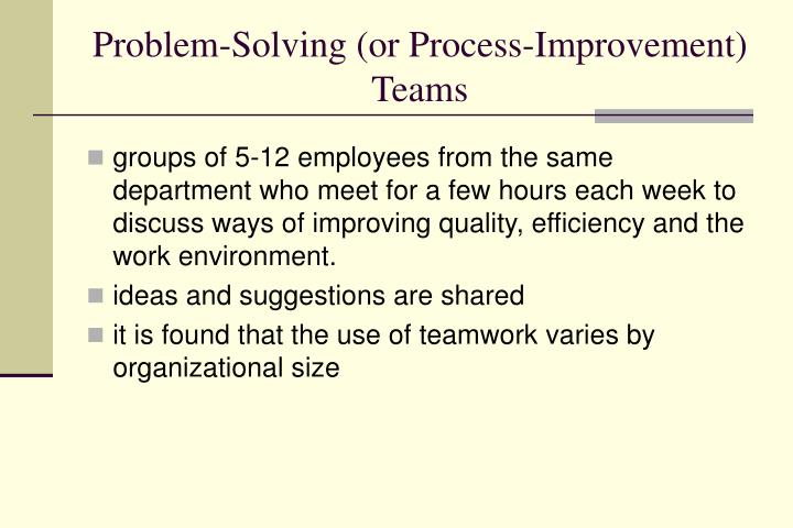 Problem-Solving (or Process-Improvement)
