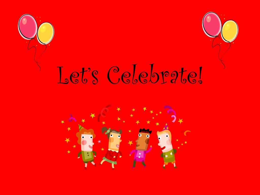 let s celebrate l.