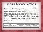 vacuum economic analysis