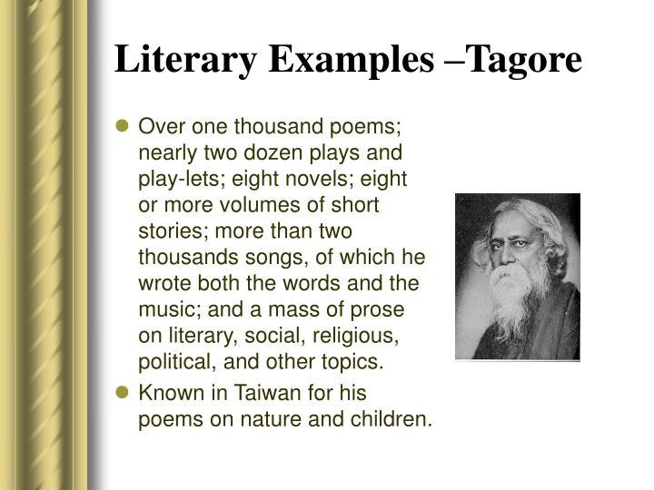 Literary Examples –Tagore
