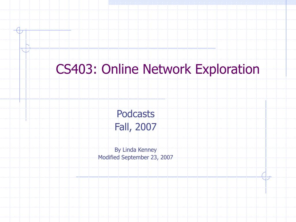 cs403 online network exploration l.