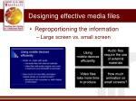designing effective media files