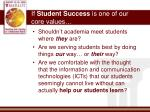 if student success is one of our core values