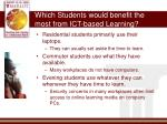 which students would benefit the most from ict based learning
