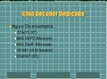 chip decoder dedicado