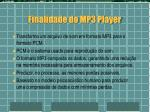 finalidade do mp3 player