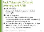 fault tolerance dynamic volumes and raid