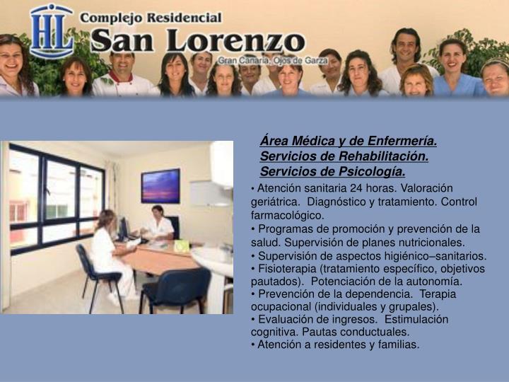 Área Médica y de Enfermería. Servicios de Rehabilitación.