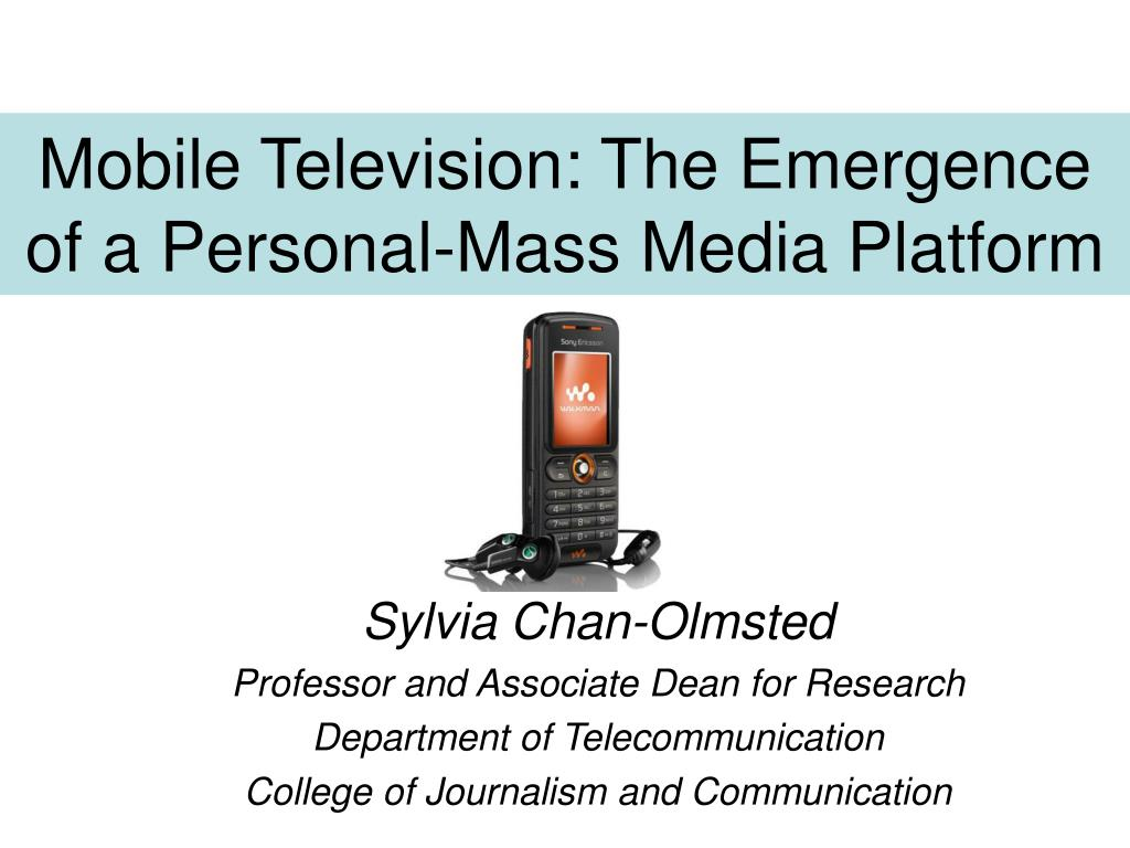 mobile television the emergence of a personal mass media platform l.