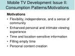 mobile tv development issue ii consumption patterns motivations