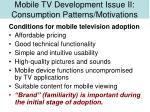 mobile tv development issue ii consumption patterns motivations19