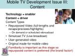 mobile tv development issue iii content