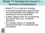 mobile tv development issues v business considerations