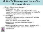mobile tv development issues v business models34
