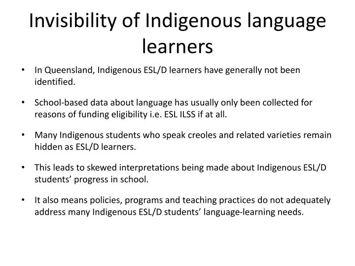 Invisibility of Indigenous language learners