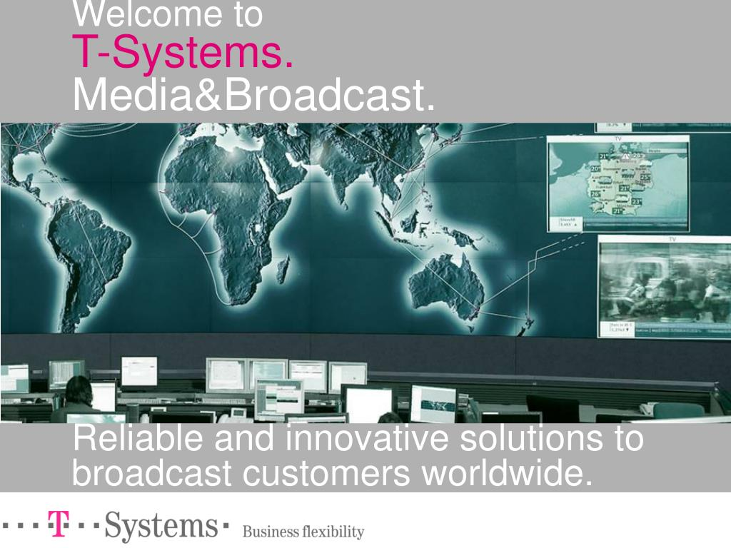 welcome to t systems media broadcast l.