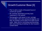 growth customer base 3