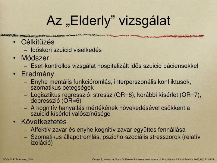 """Az """"Elderly"""" vizsgálat"""