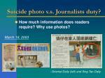 suicide photo v s journalists duty