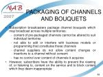 packaging of channels and bouquets