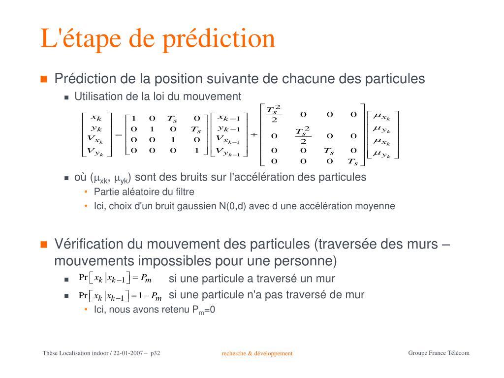 L'étape de prédiction