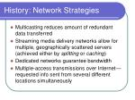 history network strategies