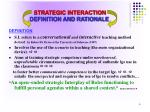 strategic interaction definition and rationale