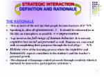 strategic interaction definition and rationale7