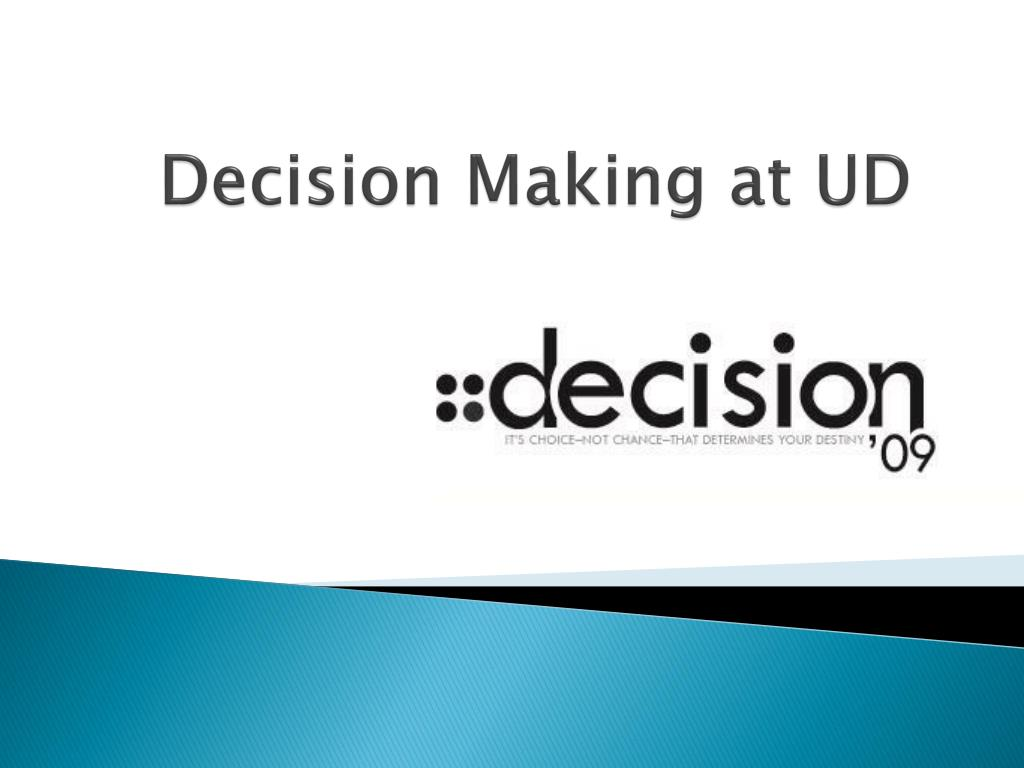 decision making at ud l.