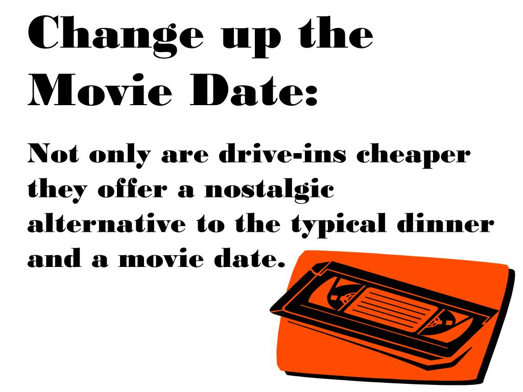 Change up the Movie Date: