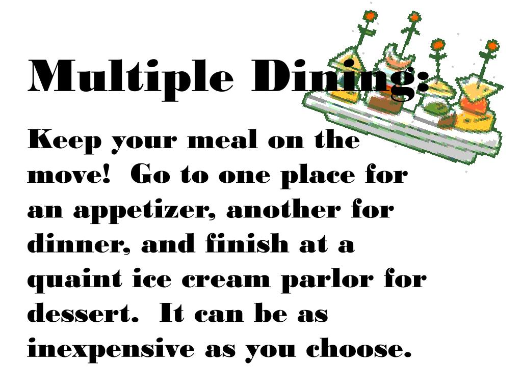 Multiple Dining: