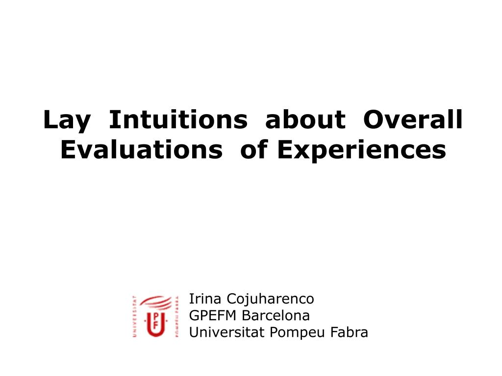 lay intuitions about overall evaluations of experiences l.